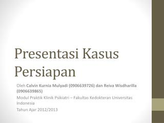 Presentasi Kasus Persiapan