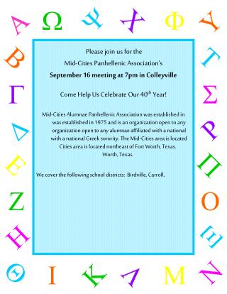 Please join us for the  Mid-Cities  Panhellenic  Association's