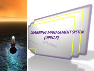 Learning management system               (UPINAR)