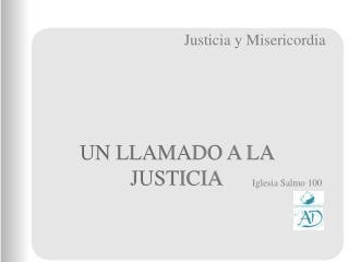 UN LLAMADO A LA JUSTICIA