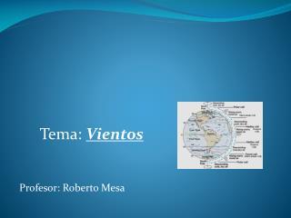 Profesor: Roberto Mesa