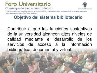 Objetivo del sistema bibliotecario