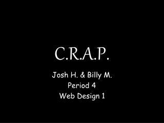 C.R.A.P.