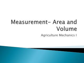 Measurement- Area and Volume