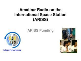 Amateur Radio on the International Space Station (ARISS)