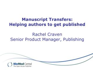 What is manuscript transfer?