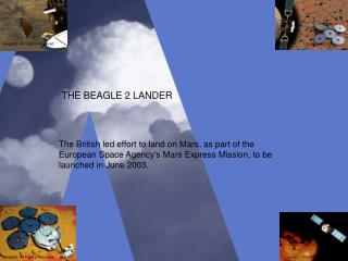 THE BEAGLE 2 LANDER