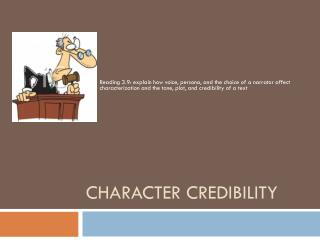 Character Credibility