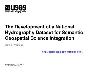The Development of a National Hydrography Dataset for Semantic Geospatial Science Integration