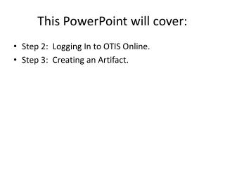 This PowerPoint will cover: