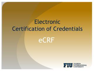 Electronic  Certification of  C redentials