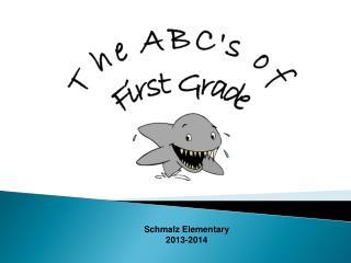 Schmalz Elementary  2013-2014