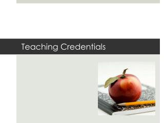 Teaching Credentials