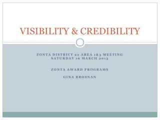 VISIBILITY & CREDIBILITY