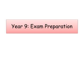 Year 9: Exam Preparation