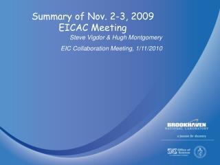 Summary of Nov. 2-3, 2009 EICAC Meeting