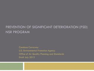 Prevention of Significant Deterioration (PSD) NSR Program