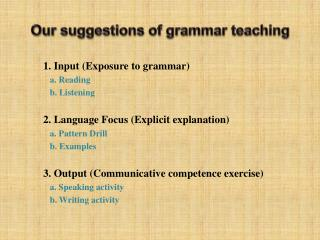 Our suggestions of grammar teaching