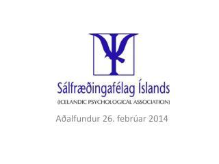 Aðalfundur 26. febrúar 2014