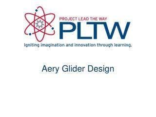 Aery Glider Design