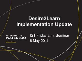Desire2Learn Implementation Update
