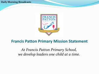 Francis Patton Primary Mission Statement