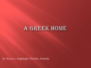 a Greek  Home