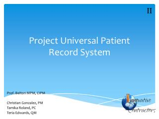 Project Universal Patient Record  System