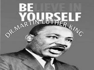 DR.Martin Luther king