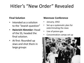 Hitler�s �New Order� Revealed