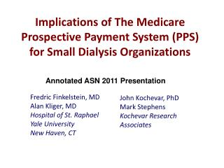 Implications of The Medicare Prospective Payment System (PPS) for Small Dialysis Organizations