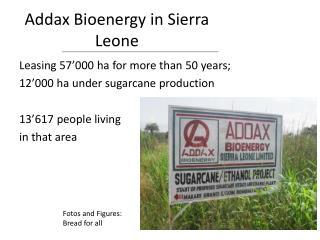 Addax Bioenergy  in Sierra Leone