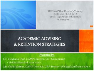 ACADEMIC ADVISING  & RETENTION STRATEGIES