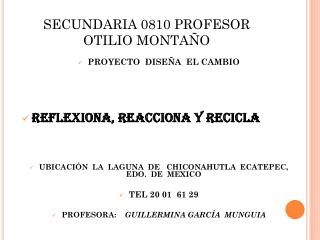 SECUNDARIA 0810 PROFESOR  OTILIO MONTAÑO