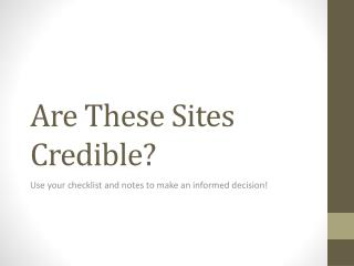 Are These Sites Credible?