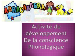 Activité de développement De la conscience Phonologique