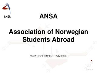 ANSA  Association  of Norwegian  Students  Abroad
