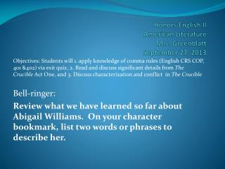 Honors English II American Literature Mrs.  Greenblatt September  27,  2013