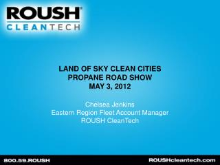 Land of sky clean  cities  propane road show may 3,  2012