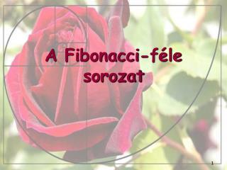 A Fibonacci-féle sorozat