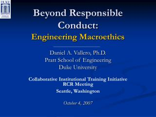 Beyond Responsible Conduct: Engineering Macroethics