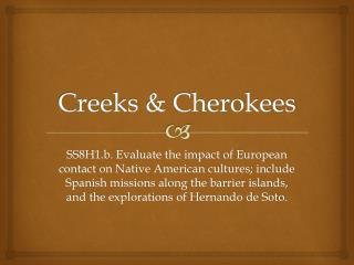 Creeks & Cherokees