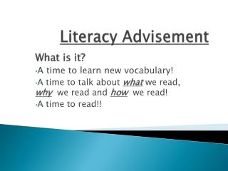 Literacy Advisement
