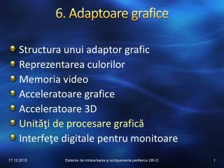 6. Adaptoare  grafice