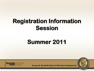 Registration Information  Session Summer  2011