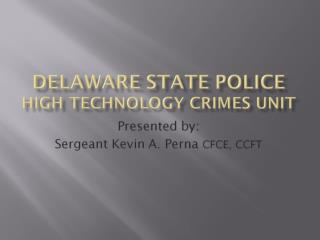 Delaware State Police High Technology Crimes Unit