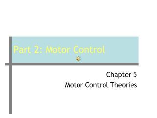 Part 2: Motor Control
