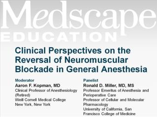 Clinical Perspectives on the Reversal of Neuromuscular Blockade in General Anesthesia