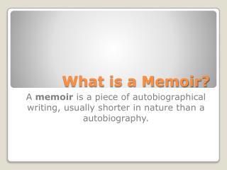 What is a Memoir?
