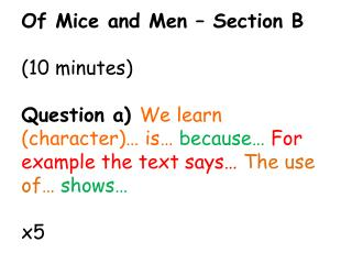 Of Mice and Men – Section B ( 10 minutes)